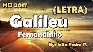 Baixar Galileu (LETRA) - Fernandinho | HD