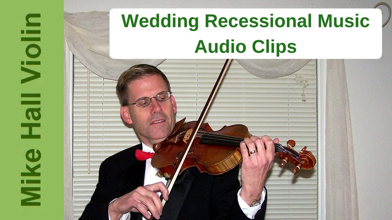 Wedding Recessional Music.Wedding Recessional Music