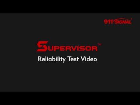 911SIGNAL Supervisor Reliability Test