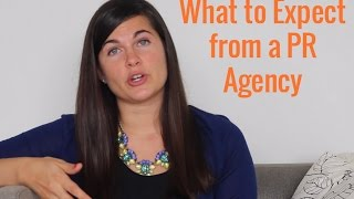 What to Expect from a PR Agency