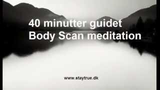 Body Scan - 40 min. guidet Mindfulness meditation - mere nærvær & indre ro