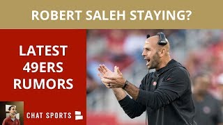 49ers Rumors: Keeping Robert Saleh, Tanking For Nick Bosa In NFL Draft, Nick Mullens & George Kittle