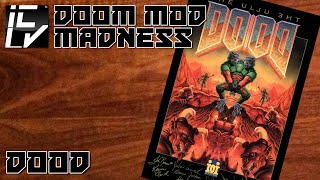 DooD - Doom Mod Madness