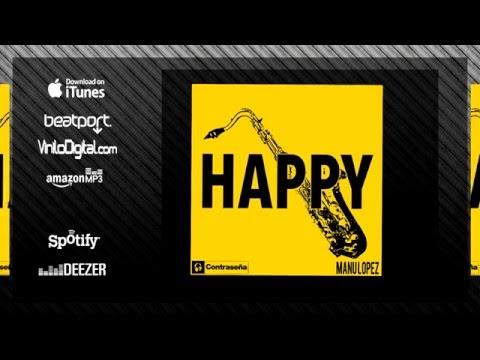 Happy - Pharrell Williams, Instrumental Sax Version by MANU LOPEZ, Musica para fiestas, Alegria