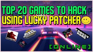 Top 20 Online/offline Games To Hack Using Lucky Patcher!︱working!︱2020