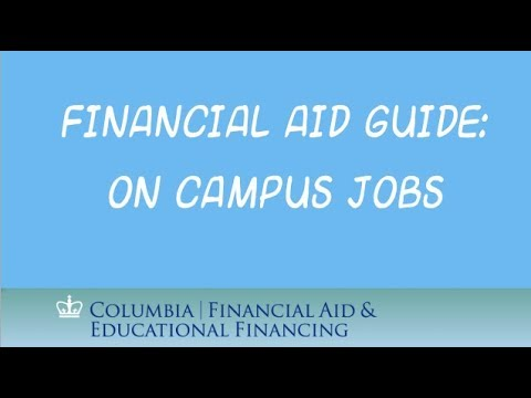 On-Campus Jobs | Columbia Financial Aid and Educational