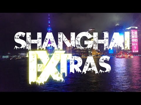 {☯EXTRA☯} Shanghai 上海 Extras - China 2014 [HD+]