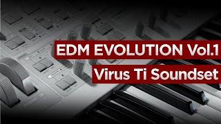 EDM Evolution Vol.1 Virus Ti2 / Ti / Snow SoundSet