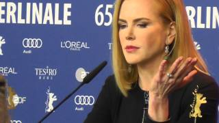 Nicole Kidman talking about forming characters Berlinale 2015 Queen of the Desert