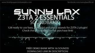 Sunny Lax Z3TA 2 Essentials // FREE DEMO SOUNDSET