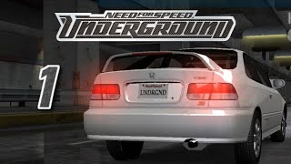 "Need For Speed Underground | Episodio 1 | ""Mi Primer Coche"""