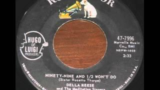 Della Resse   Ninety Nine & a Half Won