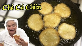 Cách Làm CHẢ CÁ THÁC LÁC CHIÊn Ngon Và Dai ★ Bếp Nhà Kim Oanh