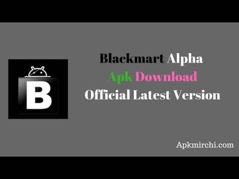 Blackmart Alpha Apk Latest Version Download 2018 December