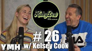 The HoneyDew Podcast #26 | Kelsey Cook