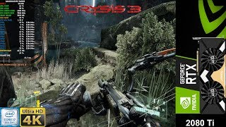 Crysis 3 Very High Settings 4K |  RTX 2080 Ti | i7 8700K 5.3GHz