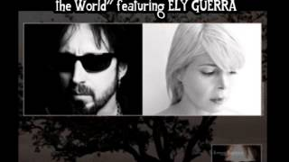 Johnny Indovina/Ely Guerra - I Love the Way You See the World