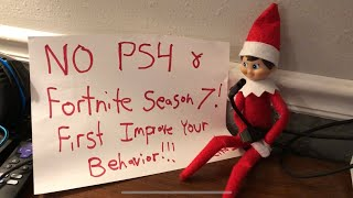"Elf On The Shelf Takes Kid's PS4 And Fortnite Season 7 And Leave ""Improve Behavior"" Note"