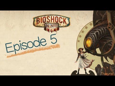 Bioshock Infinite Remastered - Ep.5 :  Dans le feu de l'action !  - Walkthrough