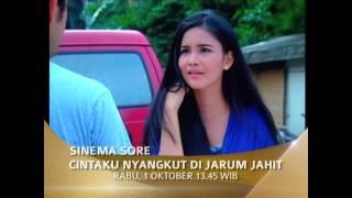 SINEMA SORE : Cintaku Nyangkut Di Jarum Jahit (Trailer)
