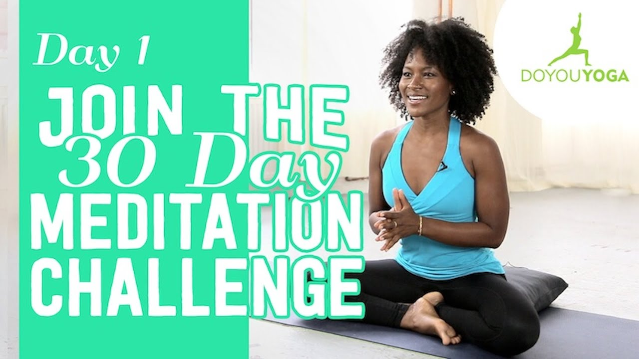 Getting Started With Meditation | Day 1 | 30 Day ...
