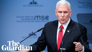 Mike Pence rebukes European powers over Iran and Venezuela