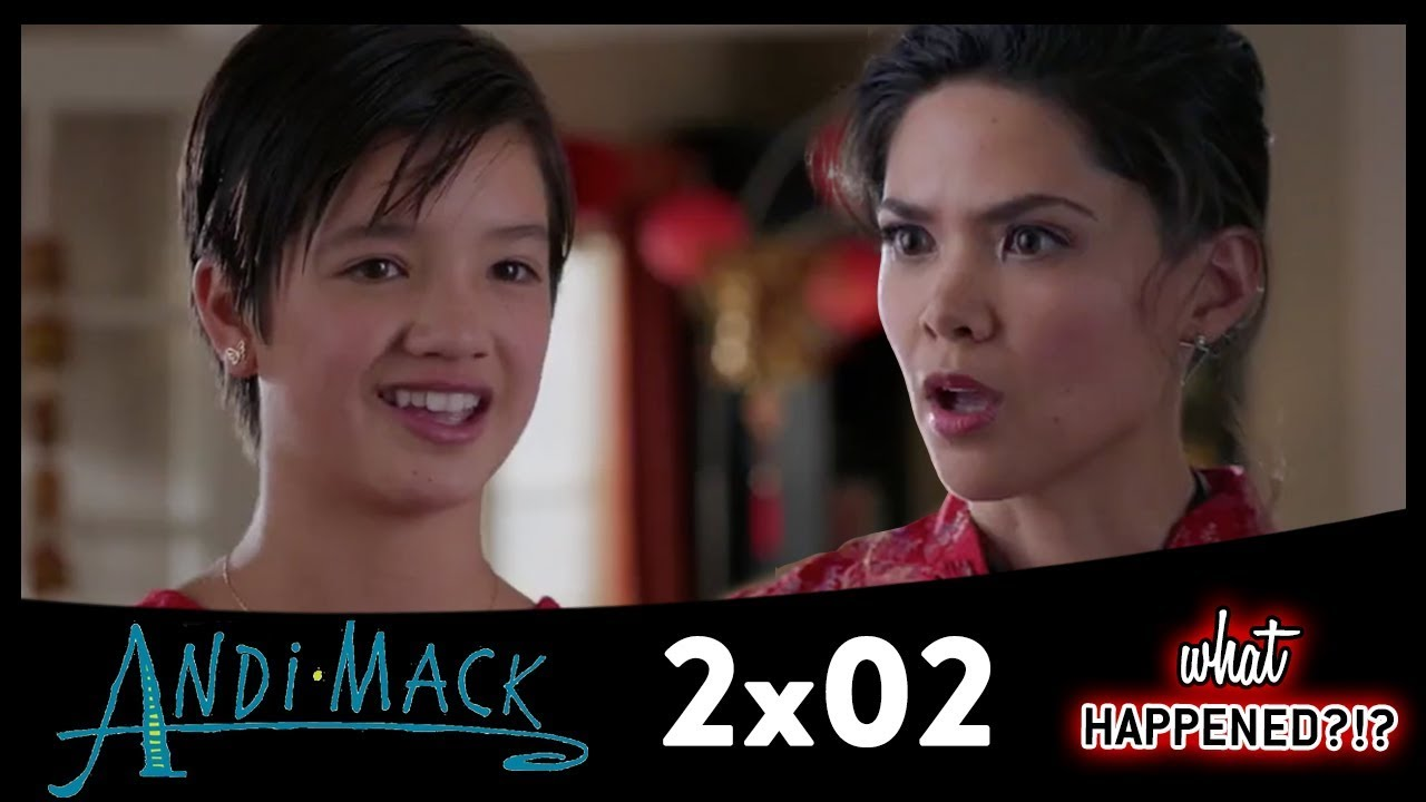 ANDI MACK 2x02 Recap: Bex's Secret & Chinese New Year 2x03 Promo (Season 2  Episode 2) What Happened
