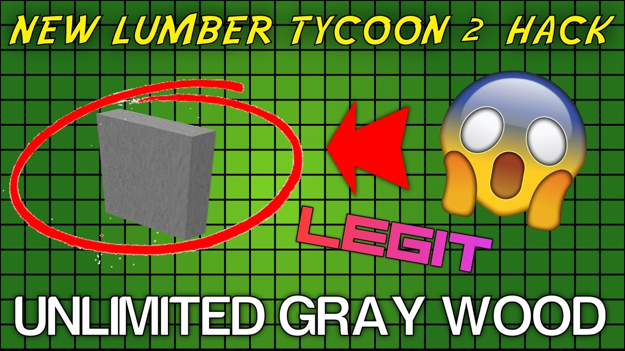 Roblox Lumber Tycoom 2 Hack Furk New Lumber Tycoon 2 Hack Unlimited Gray Wood Legit No Clickbait Patched December 11th Youtube