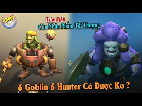 "Auto chess Mobile - 6 Goblin 6 Hunter , Trận Đấu Của ""Thần Phẩm"""
