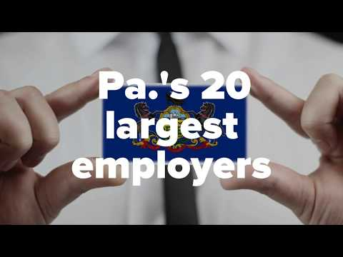 Here are Pennsylvania's 20 largest employers