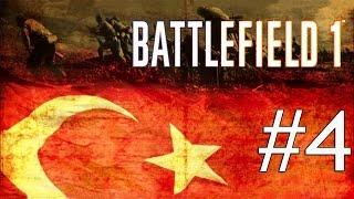 ÇANAKKALE GEÇİLMEZ - ÇANAKKALE CEPHESİ ! BATTLEFIELD 1 TÜRKÇE BÖLÜM 4