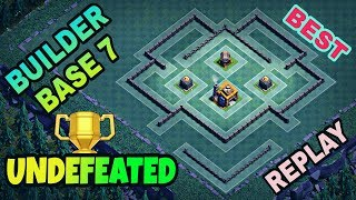 UNDEFEATED BUILDER HALL 7 BASE LAYOUT WITH REPLAY | COC BEST BH7 BASE DESIGN | CLASH OF CLANS