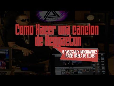 6 Pasos Importantisimos De Como Hacer Una Cancion De Reggaeton! (nadien Habla de ellos)