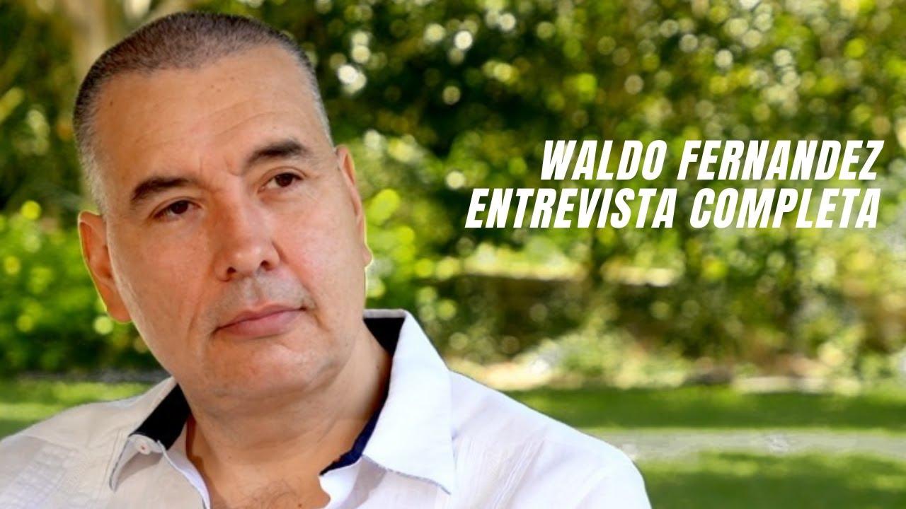 Waldo Fernandez en Entrevista con Nayo Escobar