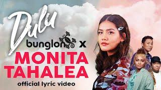 Download BUNGLON X MONITA TAHALEA - DULU (Official Lyric Video) Mp3