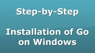 Download lagu Step by Step Go installation on Windows MP3