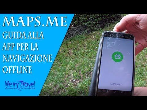 MAPS.ME | GUIDA alla APP GPS con MAPPE OFFLINE