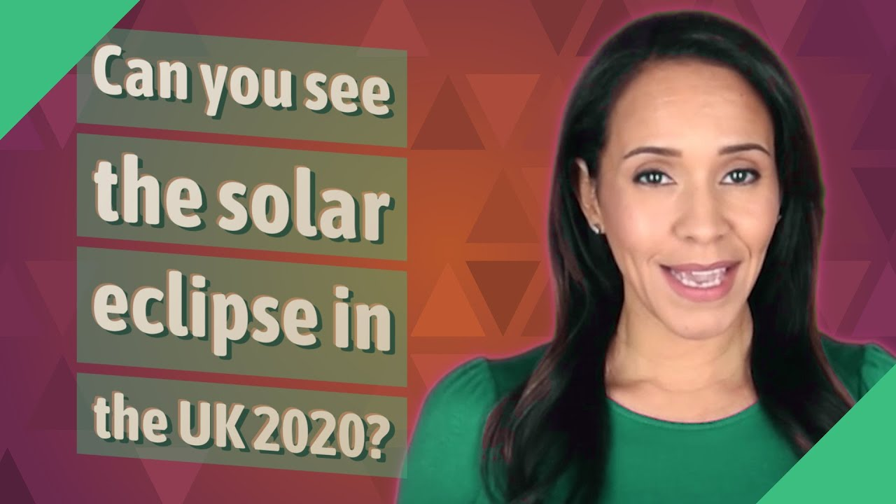 Can you see the solar eclipse in the UK 2020? - YouTube