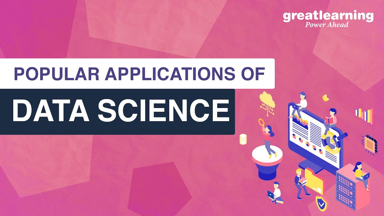 Popular Applications of Data Science   Real Life Applications of Data Science