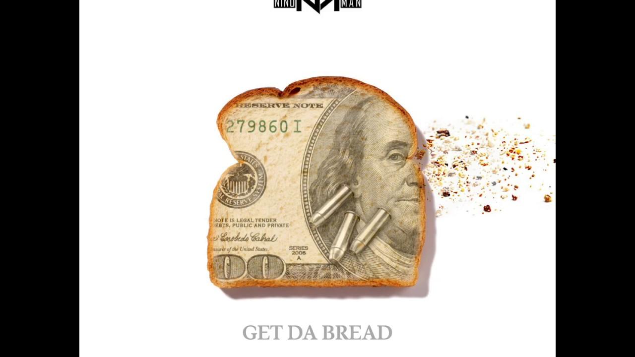 Download Nino Man - Get Da Bread (Prod. By: Dizzy Banko)