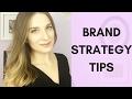 Brand Strategy Tips | Brand Marketing