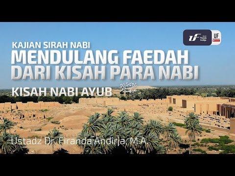 kisah-nabi-ayub-'alaihissalam---ustadz-dr.-firanda-andirja,-m.a.
