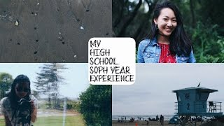 My High School Sophomore Year Experience | TIANA CHEUNG