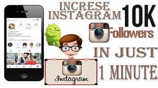 How to Increase INSTAGRAM Followers 2018 | Get 10k instagram followers every hour for FREE