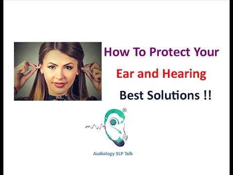 How to Protect you Ears and Hearing Audiology SLP Talk