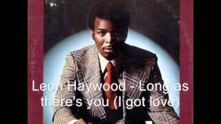 Leon Haywood - Long as there