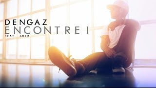 Dengaz - Encontrei (feat. Agir) (Official Video)