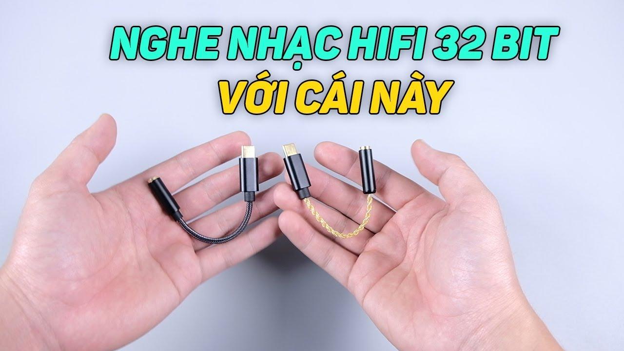 Muốn nghe nhạc chất lượng cao HIFI 32 bit thì hãy dùng cái này !!!