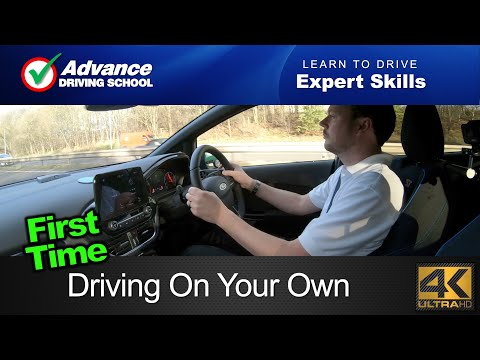 Driving On Your Own For The First Time  |  Learn To Drive: Expert Skills