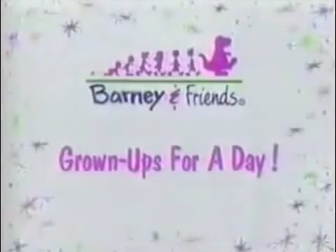 Barney & Friends: Grown-Ups for a Day! (Season 2, Episode 8)
